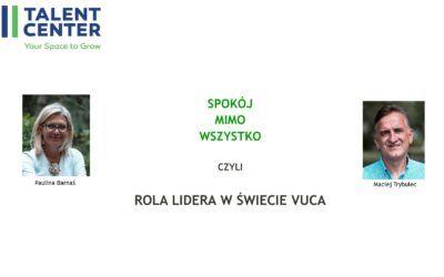 """Webinaria """"Spokój przede wszystkim – rola Lidera w świecie VUCA"""""""